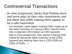 controversial transactions