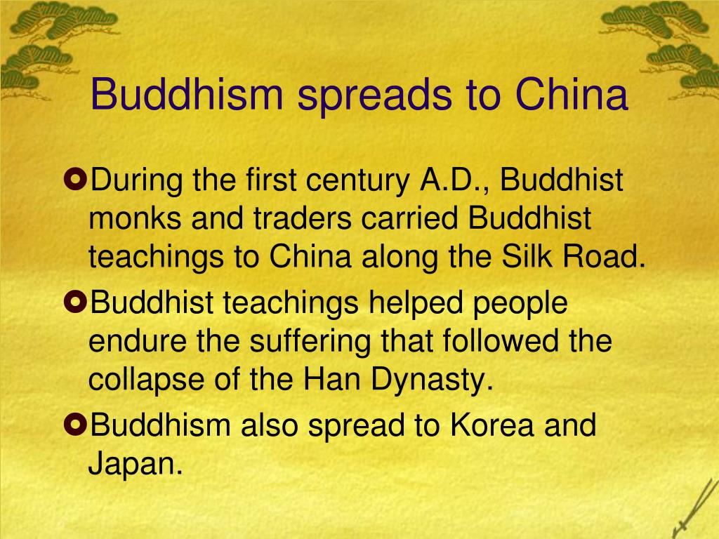 Buddhism spreads to China