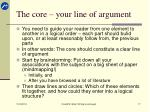 the core your line of argument