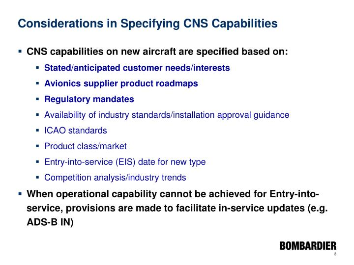 Considerations in specifying cns capabilities