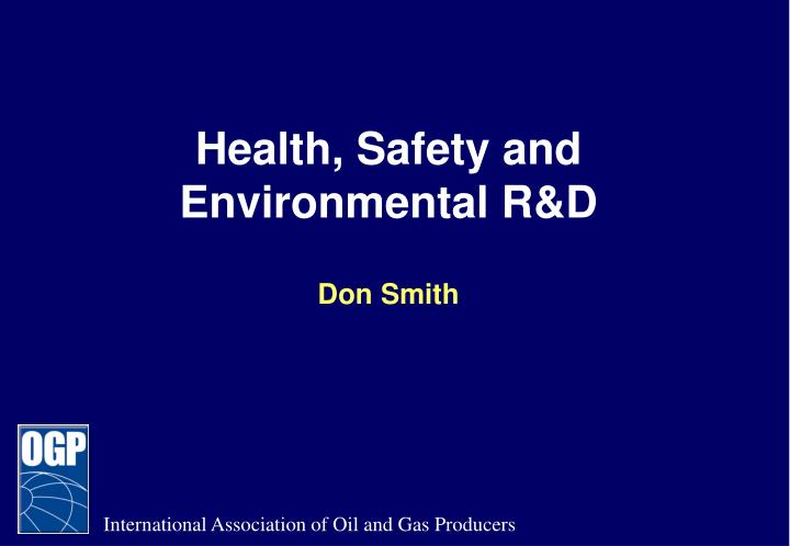 health safety and environmental r d don smith