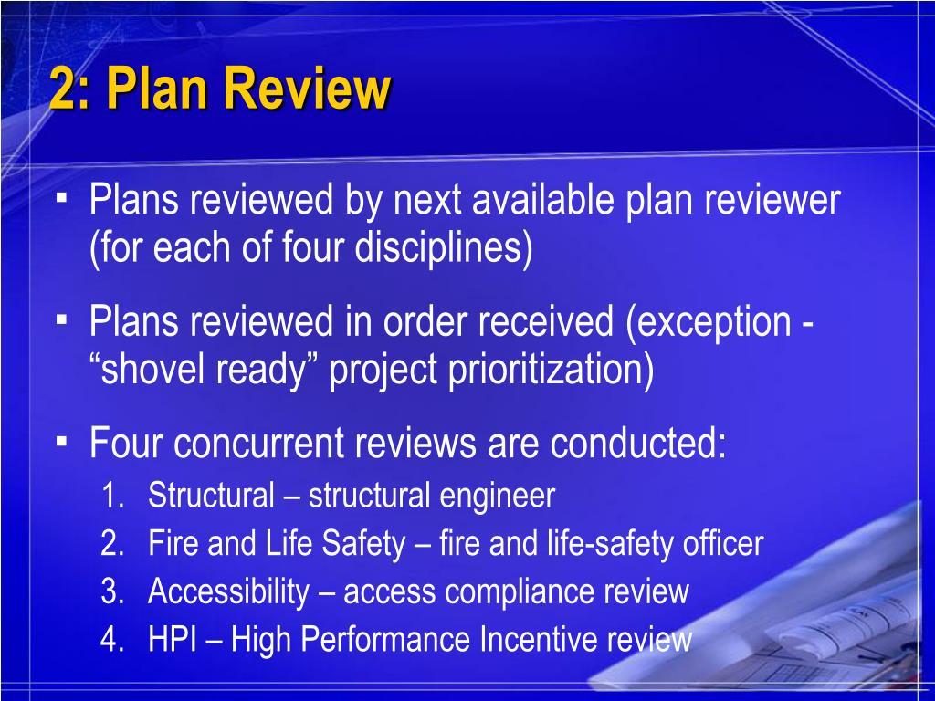2: Plan Review