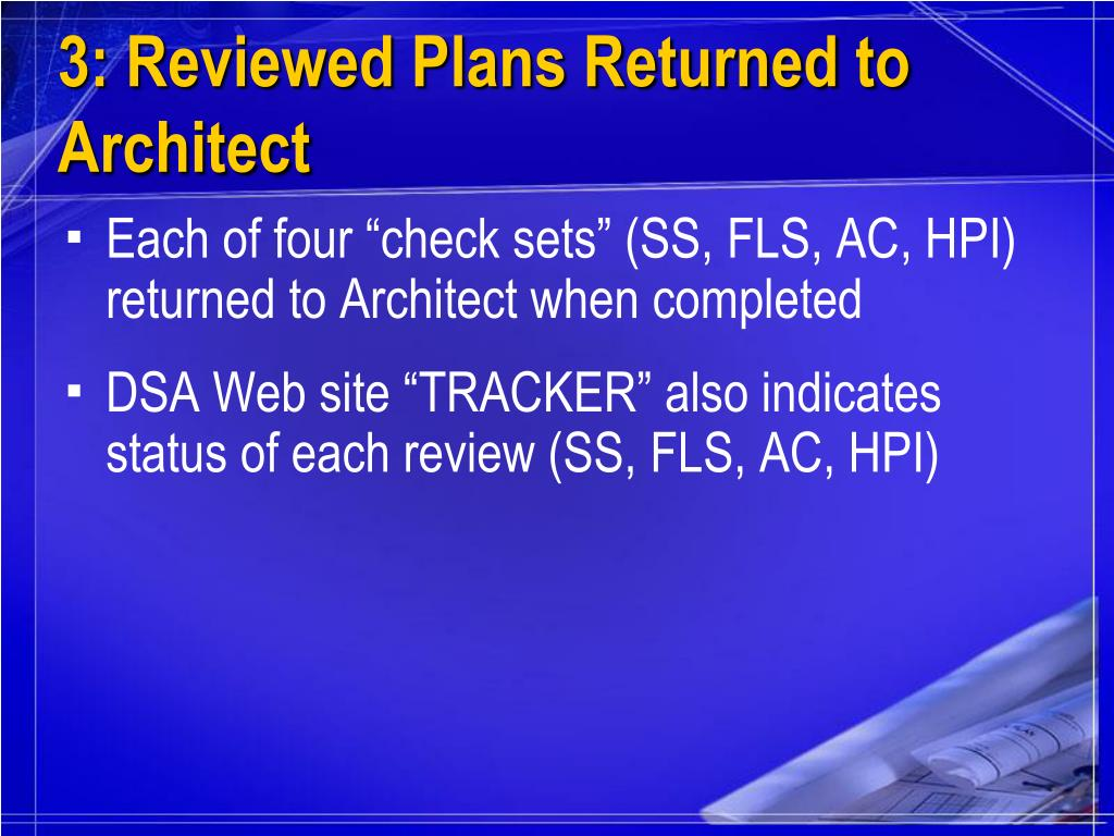 3: Reviewed Plans Returned to Architect