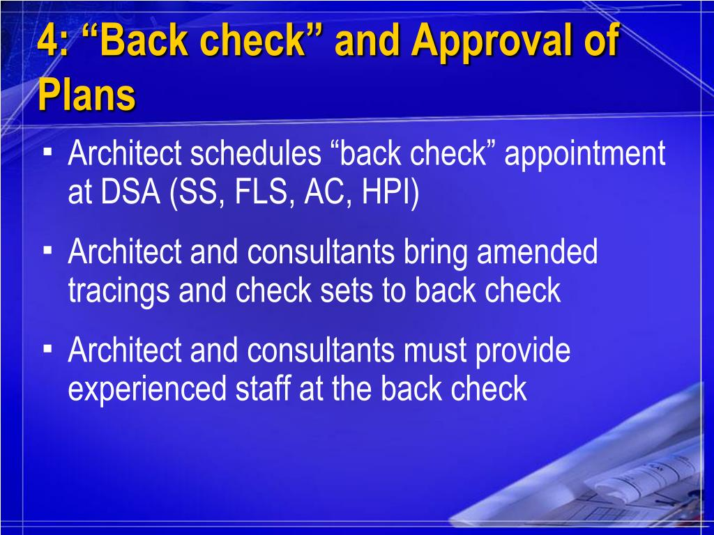 """4: """"Back check"""" and Approval of Plans"""