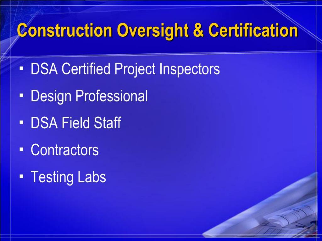 Construction Oversight & Certification