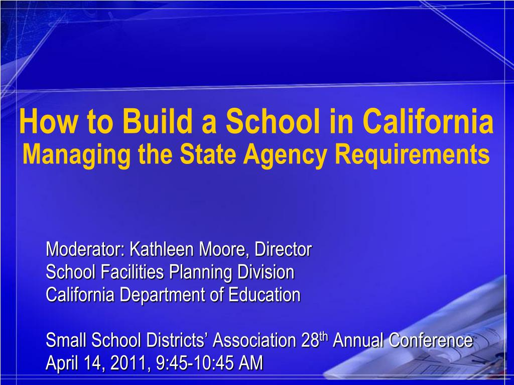 How to Build a School in California