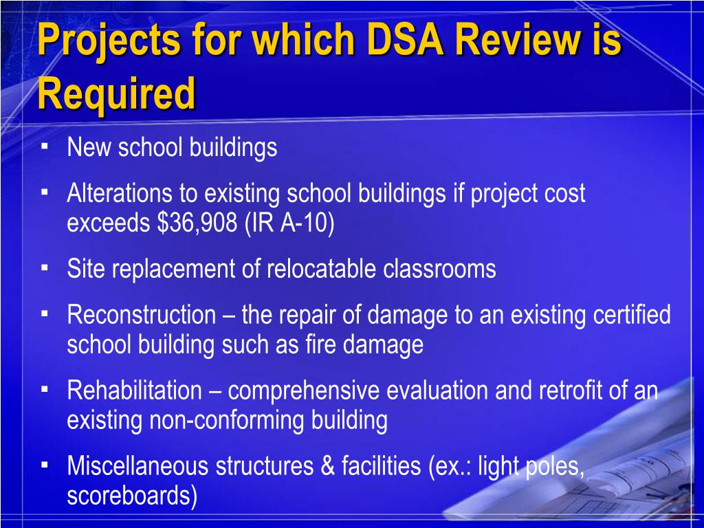 Projects for which DSA Review is Required