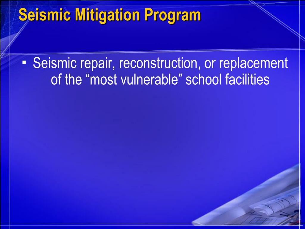 Seismic Mitigation Program