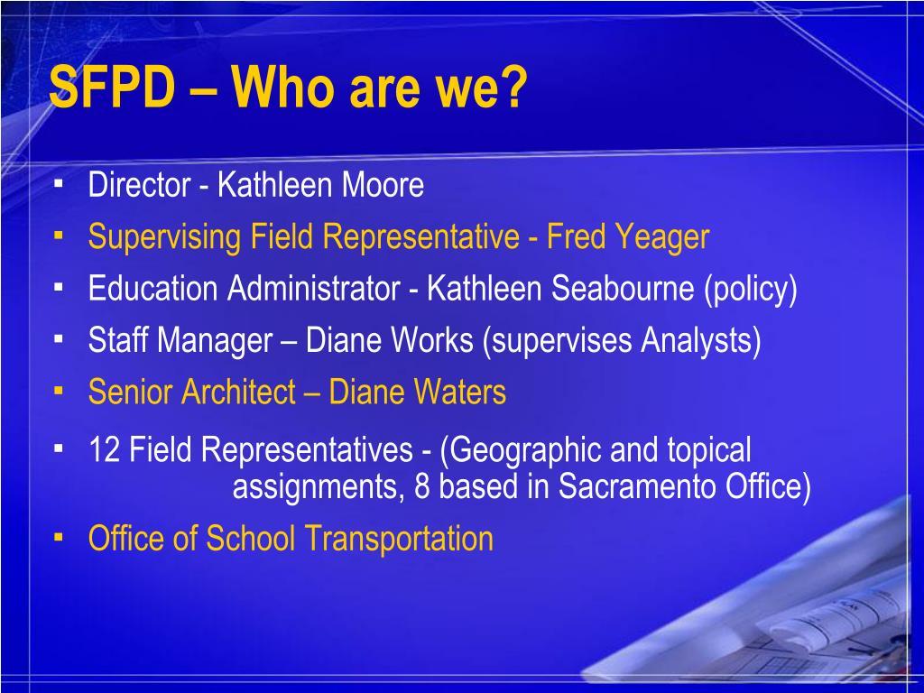 SFPD – Who are we?