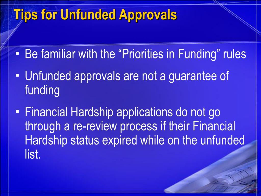 Tips for Unfunded Approvals