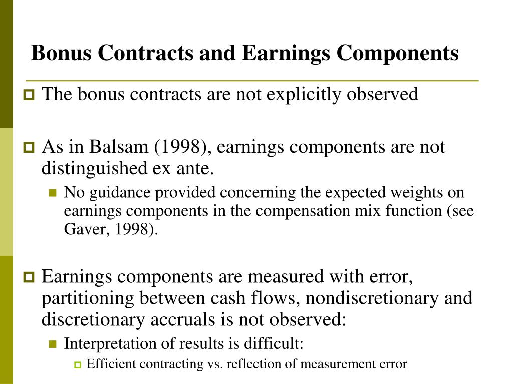 Bonus Contracts and Earnings Components