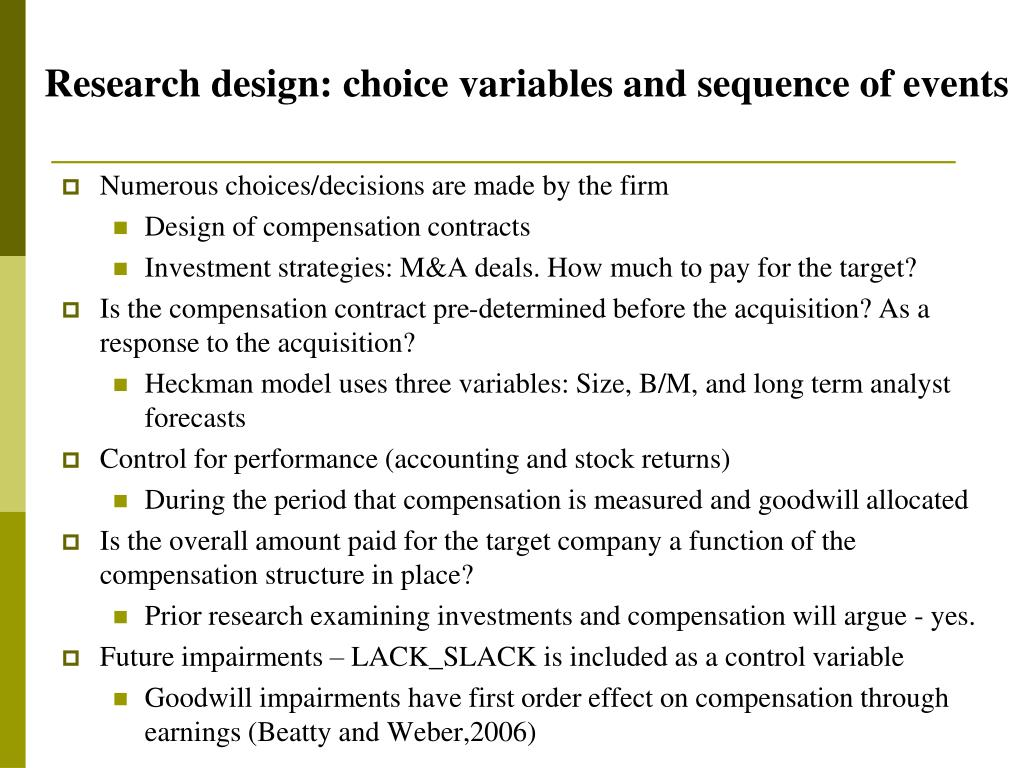 Research design: choice variables and sequence of events