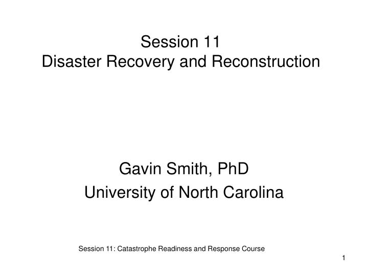 session 11 disaster recovery and reconstruction n.