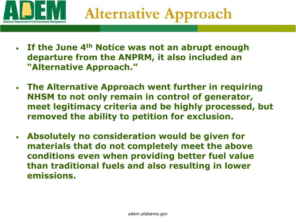 Alternative Approach