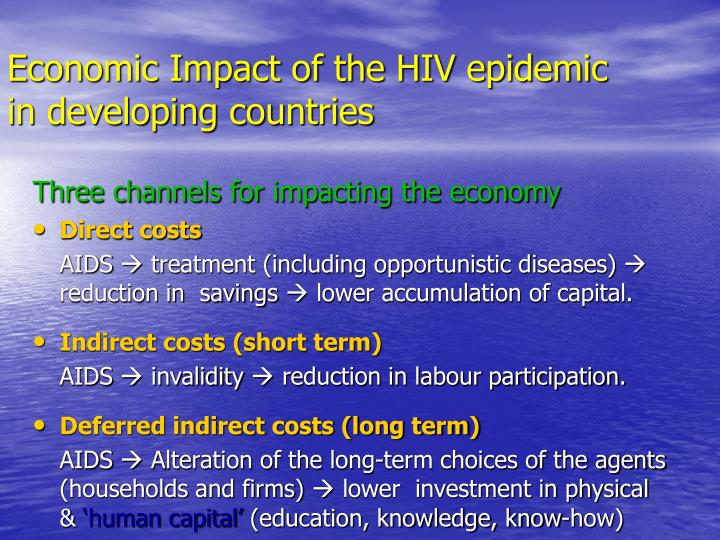 Economic impact of the hiv epidemic in developing countries