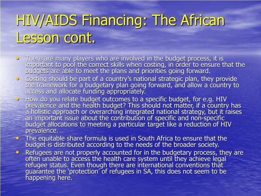 HIV/AIDS Financing: The African Lesson cont.