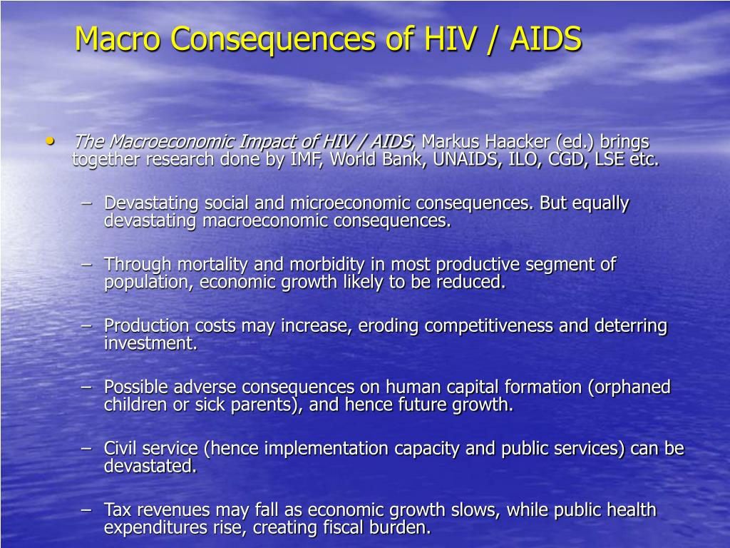Macro Consequences of HIV / AIDS