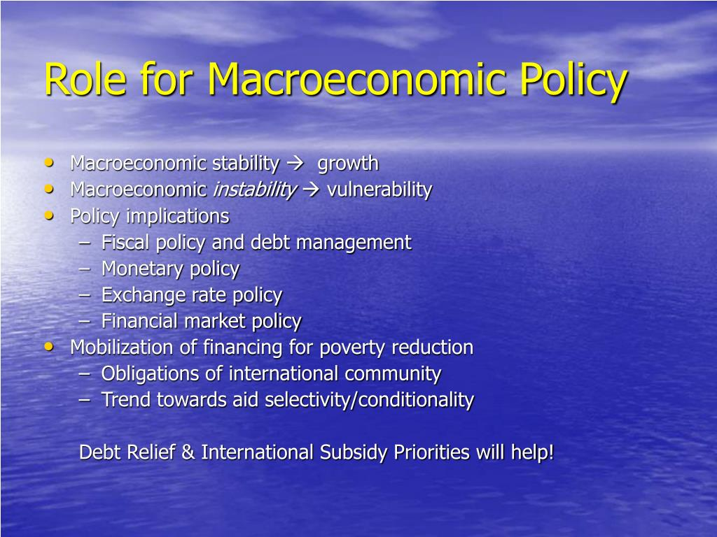 Role for Macroeconomic Policy