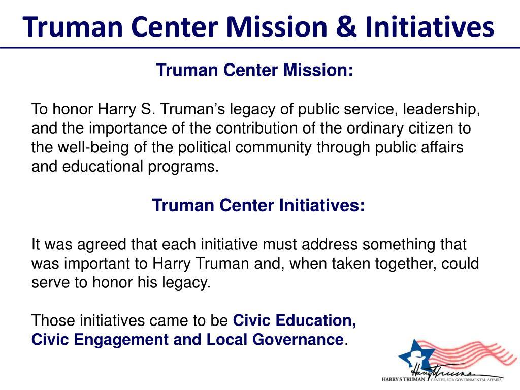 Truman Center Mission & Initiatives