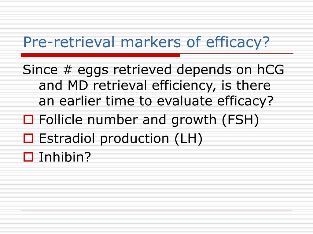 Pre-retrieval markers of efficacy?