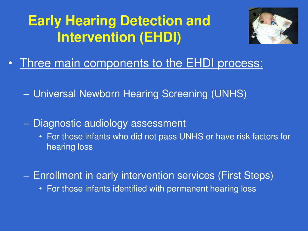 Early Hearing Detection and Intervention (EHDI)