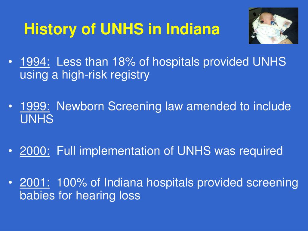 History of UNHS in Indiana