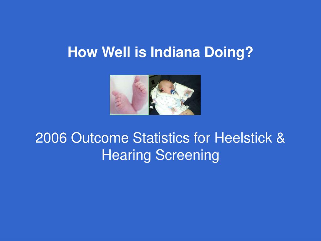How Well is Indiana Doing?