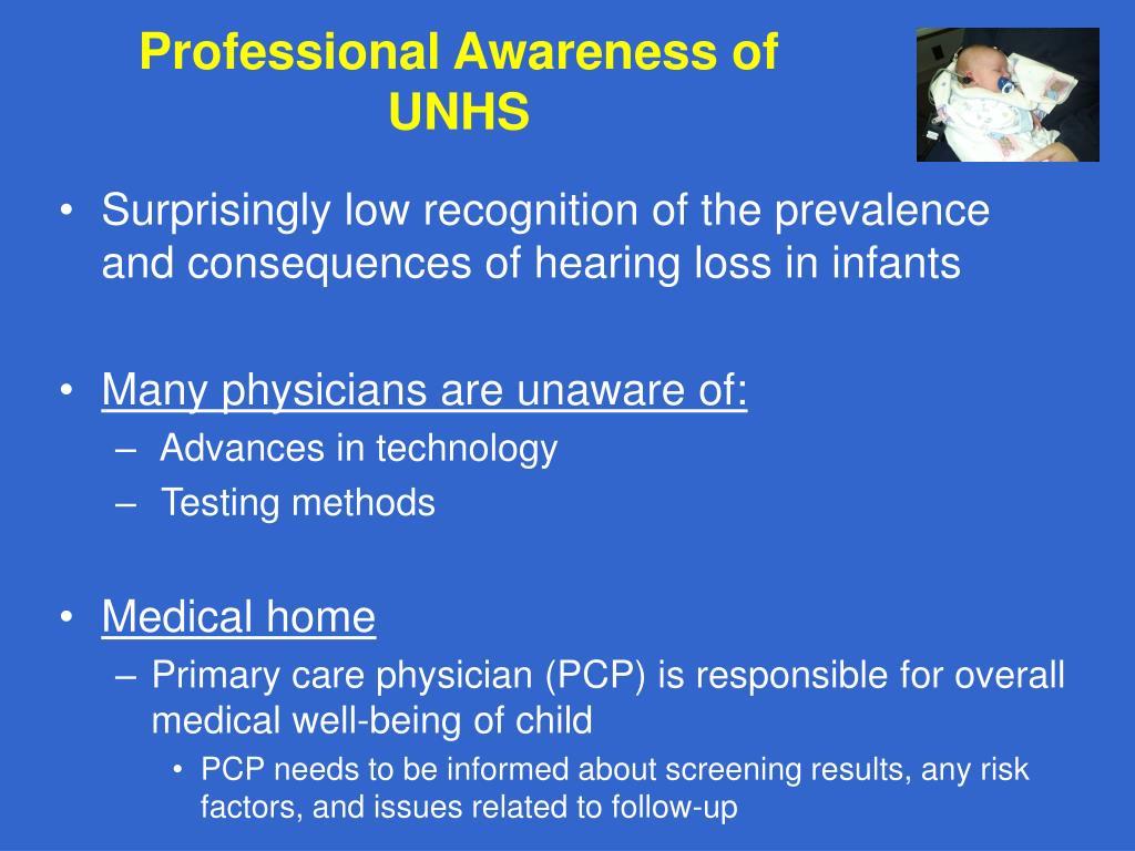 Professional Awareness of UNHS