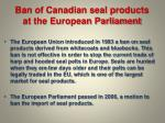 ban of canadian seal products at the european parliament