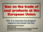 ban on the trade of seal products at the european union