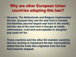 why are other european union countries adopting this ban