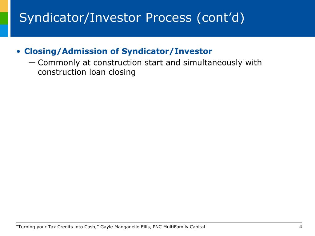 Syndicator/Investor Process (cont'd)