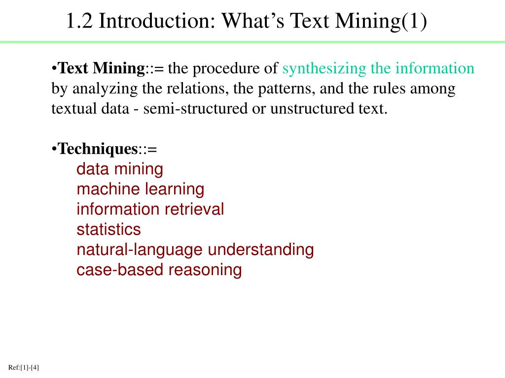 1.2 Introduction: What's Text Mining(1)