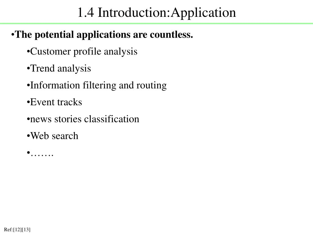 1.4 Introduction:Application