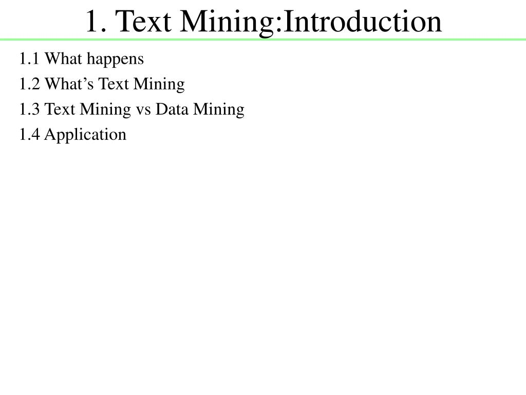 1. Text Mining:Introduction