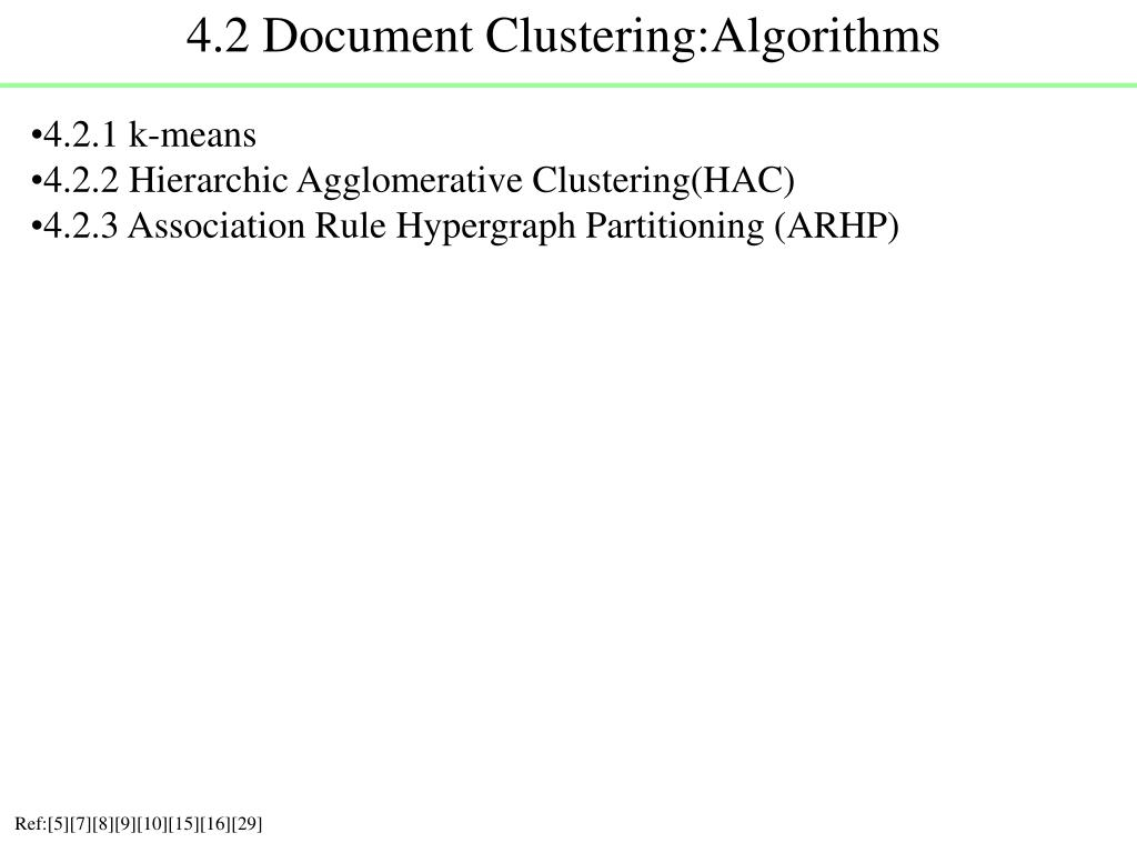 4.2 Document Clustering:Algorithms