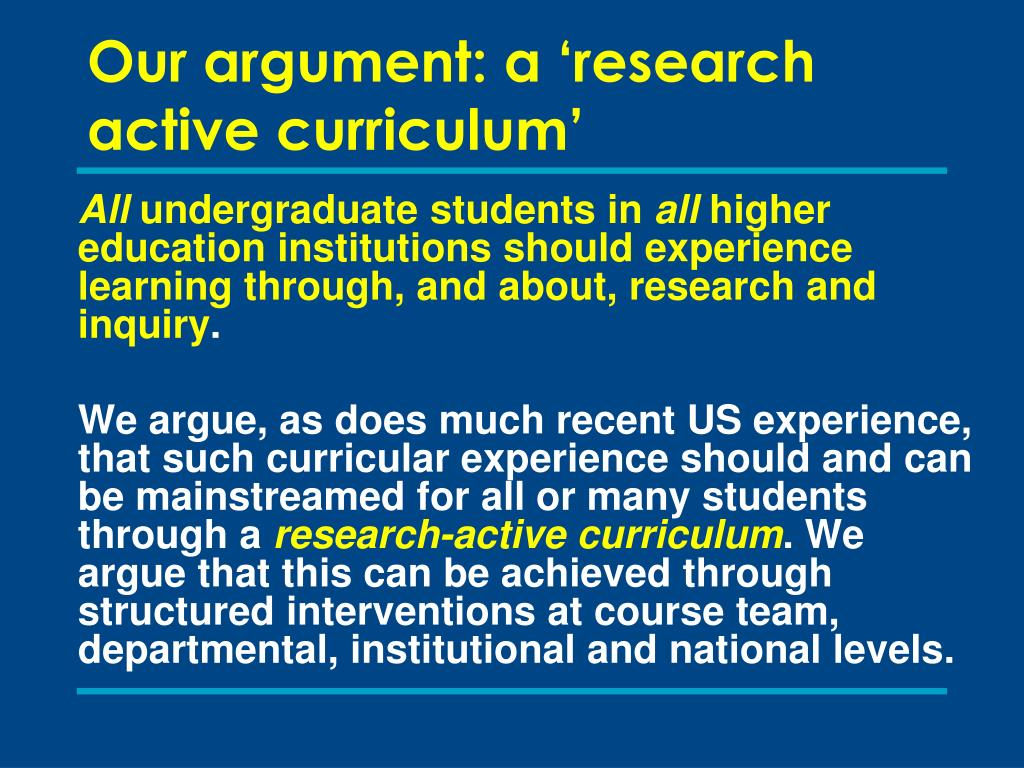 Our argument: a 'research active curriculum'