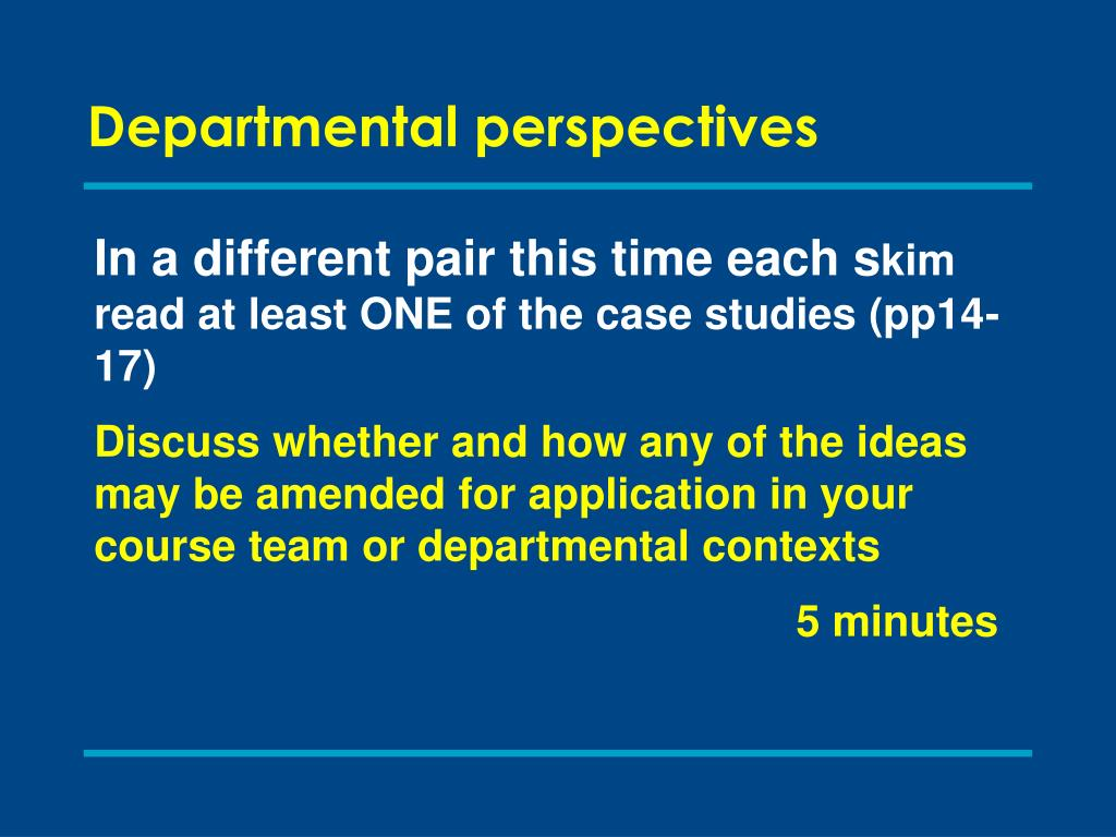 Departmental perspectives