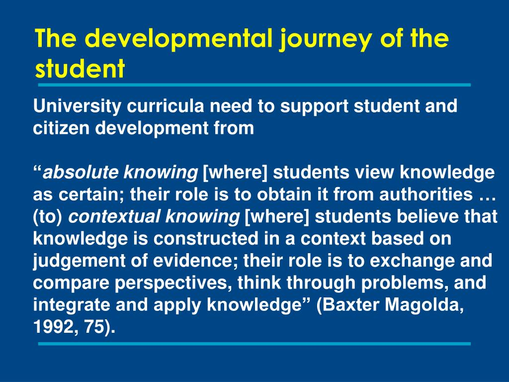 The developmental journey of the student