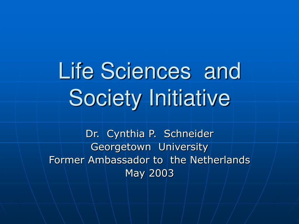 life sciences and society initiative l.