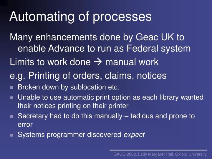 Automating of processes