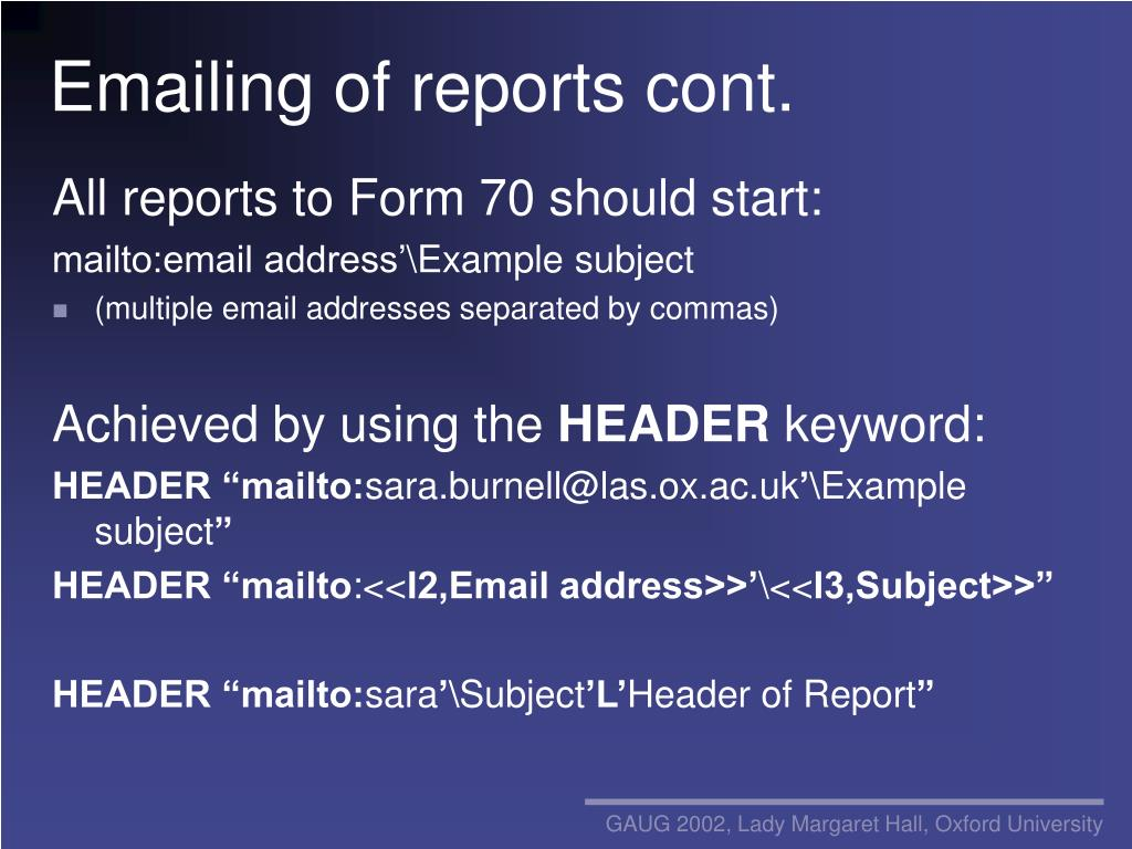 Emailing of reports cont.