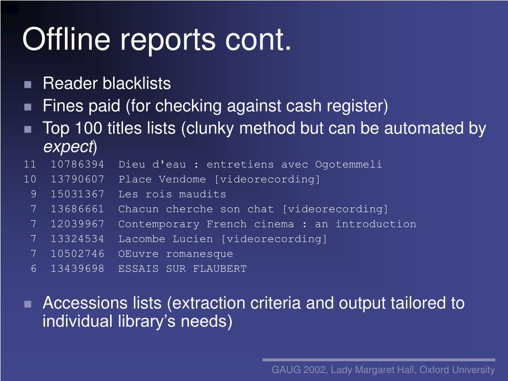 Offline reports cont.