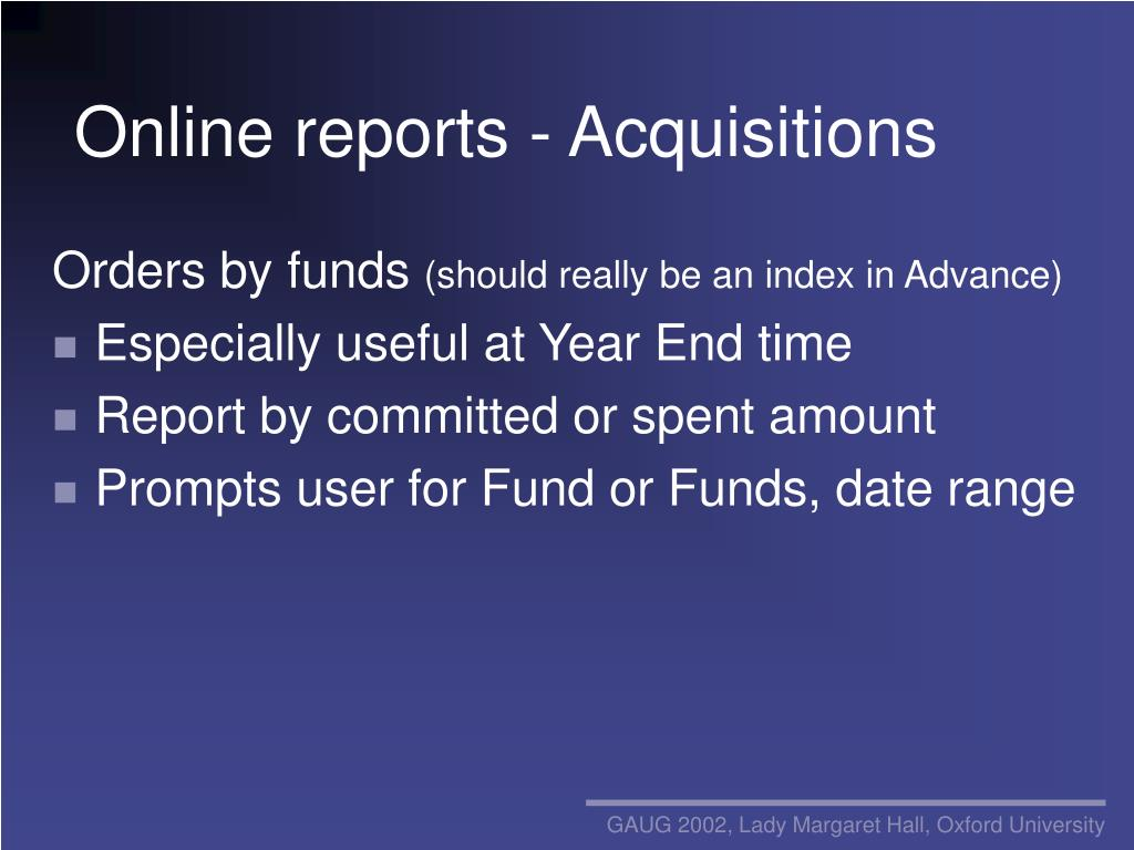 Online reports - Acquisitions