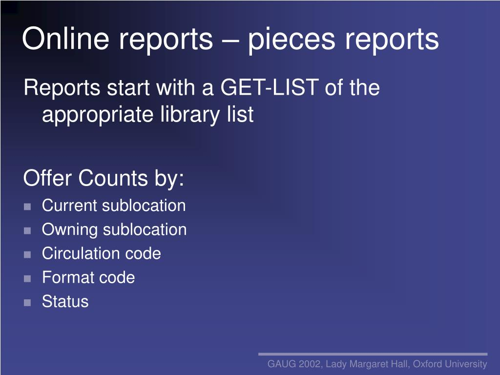 Online reports – pieces reports