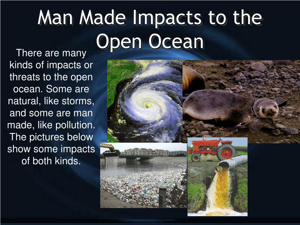 man made impacts to the open ocean l.