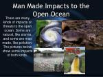 man made impacts to the open ocean