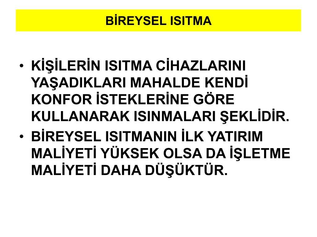 BİREYSEL ISITMA