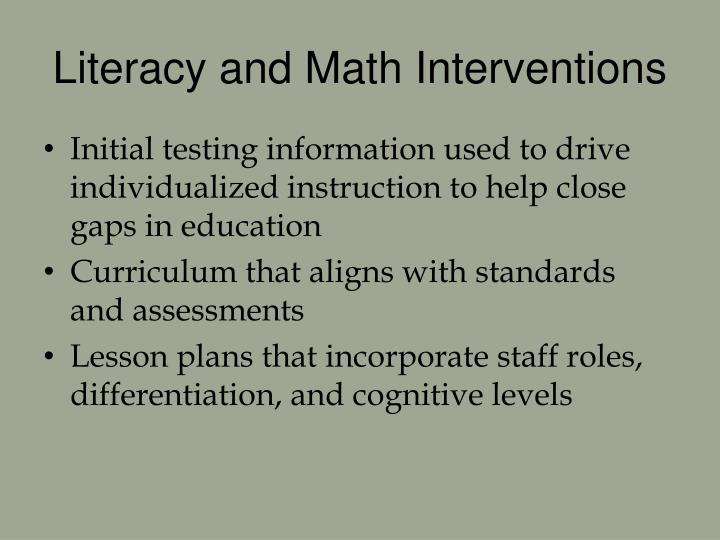 Literacy and Math Interventions
