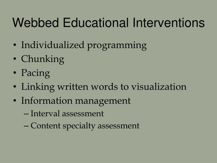 Webbed Educational Interventions